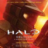 Halo: Oblivion A Master Chief Story, Troy Denning