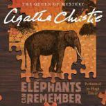 Elephants Can Remember A Hercule Poirot Mystery, Agatha Christie