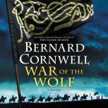War of the Wolf, Bernard Cornwell