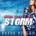 Wrong Side of the Storm, Bryna Butler