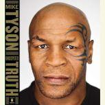 Undisputed Truth, Mike Tyson