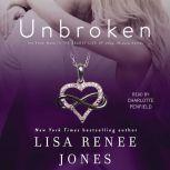 Unbroken, Lisa Renee Jones