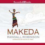 Makeda, Randall Robinson