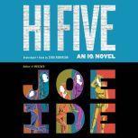 Hi Five, Joe Ide