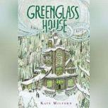 Greenglass House, Kate Milford