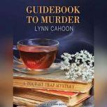 Guidebook to Murder, Lynn Cahoon