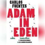Adam in Eden, Carlos Fuentes