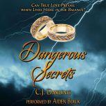 Dangerous Secrets, C.J. Darling