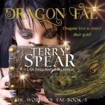 Dragon Fae, Terry Spear