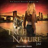 True Nature, Jae