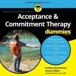 Acceptance and Commitment Therapy For Dummies, Freddy Jackson Brown