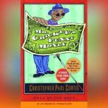 Mr. Chickee's Funny Money, Christopher Paul Curtis
