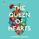 The Queen of Hearts, Kimmery Martin