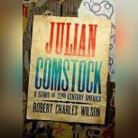 Julian Comstock, Robert Charles Wilson