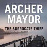 The Surrogate Thief, Archer Mayor