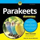 Parakeets For Dummies 2nd Edition, Nikki Moustaki