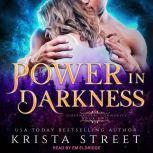 Power in Darkness, Krista Street
