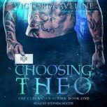 Choosing Theo, Victoria Aveline