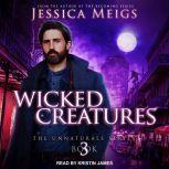 Wicked Creatures, Jessica Meigs