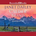 Calder Brand, Janet Dailey