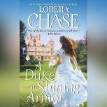 A Duke in Shining Armor Difficult Dukes, Loretta Chase