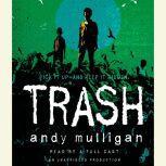 Trash, Andy Mulligan