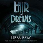 Lair of Dreams A Diviners Novel, Libba Bray