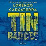 Tin Badges A Novel, Lorenzo Carcaterra