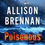 Poisonous, Allison Brennan