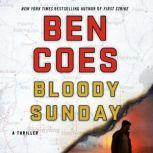 Bloody Sunday A Thriller