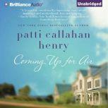 Coming Up for Air, Patti Callahan Henry