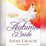 The Autumn Bride, Anne Gracie