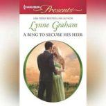 A Ring to Secure His Heir, Lynne Graham
