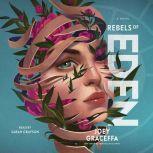 Rebels of Eden, Joey Graceffa
