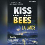 Kiss Of The Bees, J.A. Jance