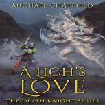 A Lich's Love, Michael Chatfield
