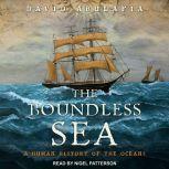 The Boundless Sea A Human History of the Oceans, David Abulafia