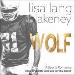Wolf A Sports Romance, Lisa Lang Blakeney