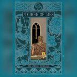 A Choir of Lies, Alexandra Rowland