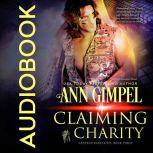Claiming Charity Military Romance With a Science Fiction Edge, Ann Gimpel