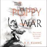 The Poppy War, R. F. Kuang
