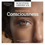 The Secrets of Consciousness, Scientific American