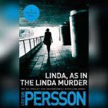 Linda, As in the Linda Murder A Backstrom Novel, Leif GW Persson