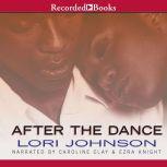 After the Dance, Lori Johnson