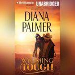 Wyoming Tough, Diana Palmer