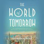 The World of Tomorrow, Brendan Mathews