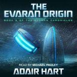 The Evaran Origin Book 5 of The Evaran Chronicles, Adair Hart