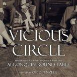 The Vicious Circle Mysteries & Crime Stories from the Algonquin Round Table, Otto Penzler