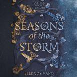 Seasons of the Storm, Elle Cosimano