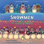 Snowmen at Christmas, Caralyn Buehner